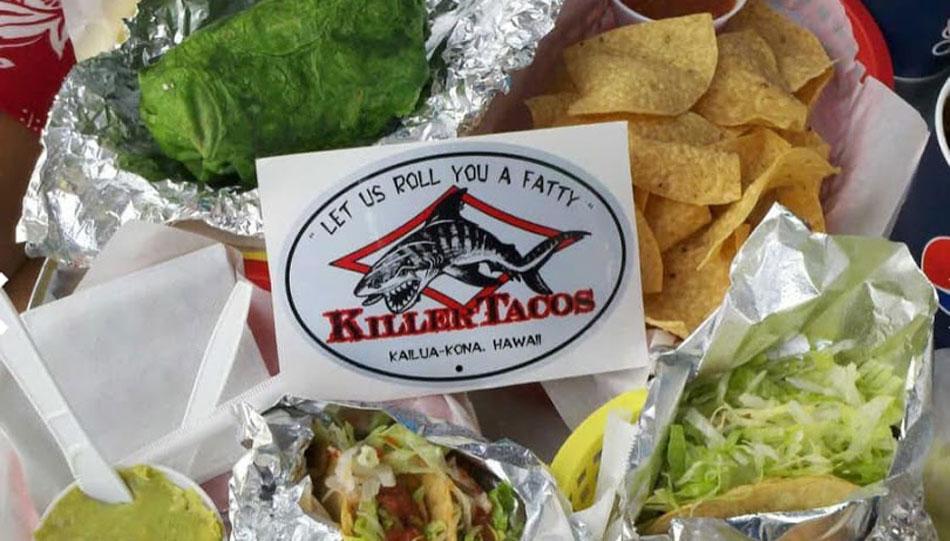 Killer Tacos in Kona Hawaii
